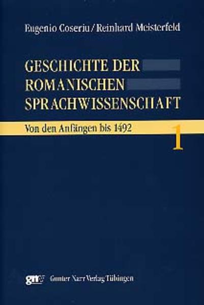 Geschichte der romanischen Sprachwissenschaft 1 als Buch