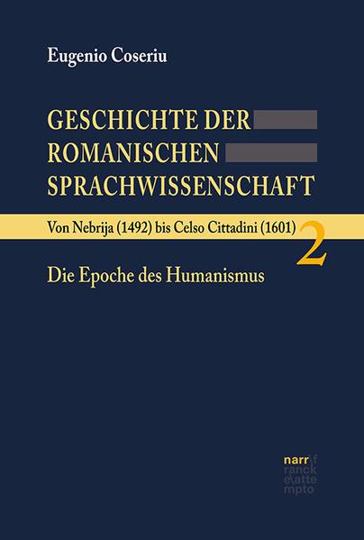 Geschichte der romanischen Sprachwissenschaft 2 als Buch (gebunden)