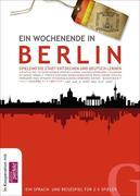 Ein Wochenende in Berlin