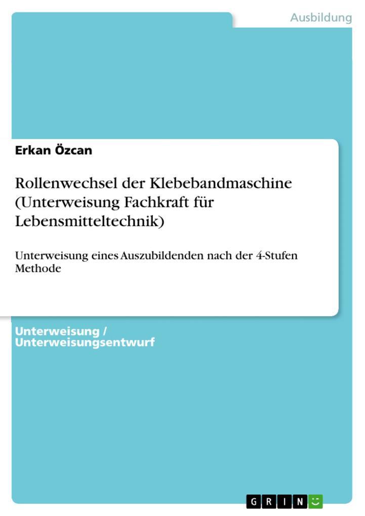 Rollenwechsel der Klebebandmaschine (Unterweisu...