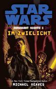 Star Wars Coruscant Nights 01 - Im Zwielicht