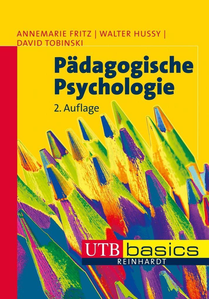 Pädagogische Psychologie als Buch von Annemarie...