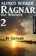 Ragnar der Wikinger 2: In Gefahr