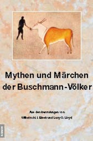 Mythen und Märchen der Buschmann-Völker als Buch
