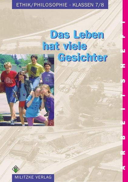 Ethik/ Philosophie. Klassen 7/8. Arbeitsheft. Sachsen-Anhalt als Buch