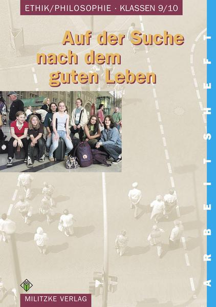 Ethik/ Philosophie. Klassen 9/10. Arbeitsheft. Sachsen-Anhalt als Buch