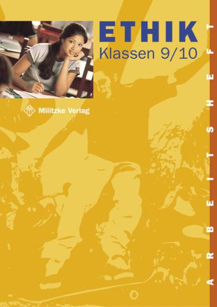 Ethik. Klassen 9/10. Arbeitsheft. Sachsen, Thüringen als Buch