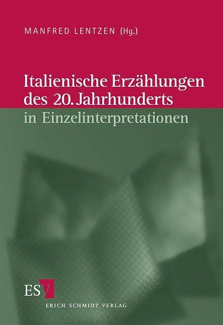 Italienische Erzählungen des 20. Jahrhunderts in Einzelinterpretationen als Buch