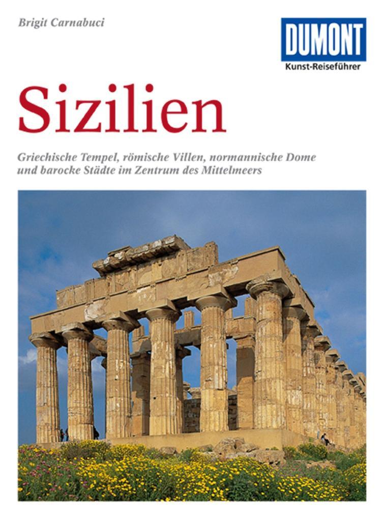 DuMont Kunst-Reiseführer Sizilien als Buch