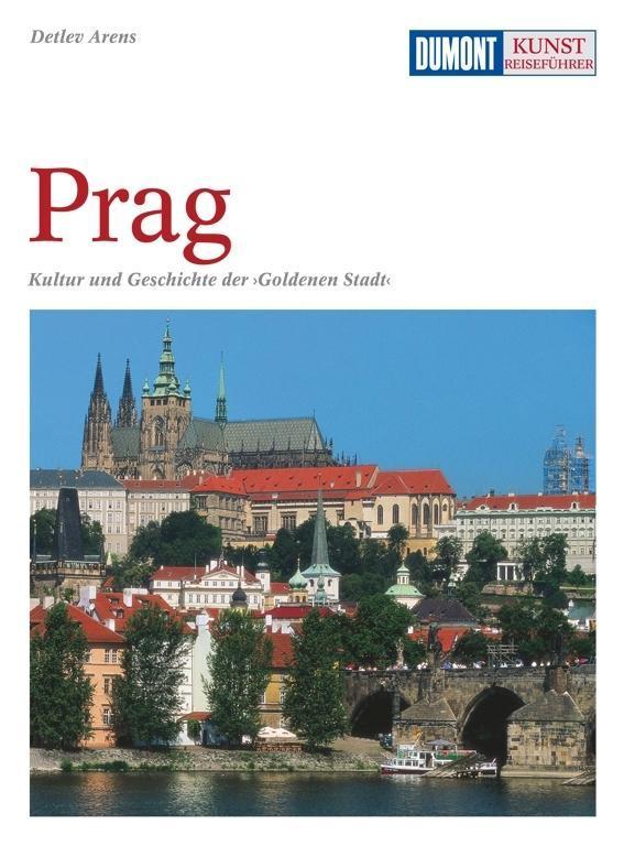 DuMont Kunst-Reiseführer Prag als Buch