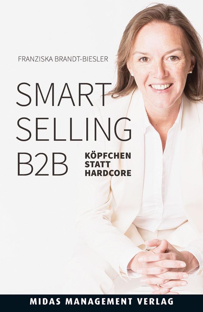 Smart Selling B2B als eBook Download von Franzi...