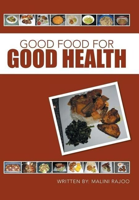 Good Food for Good Health als Buch von Malini R...
