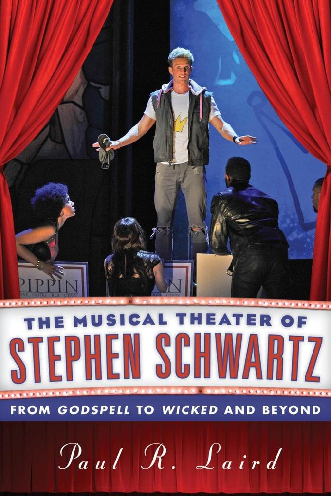 The Musical Theater of Stephen Schwartz als eBo...