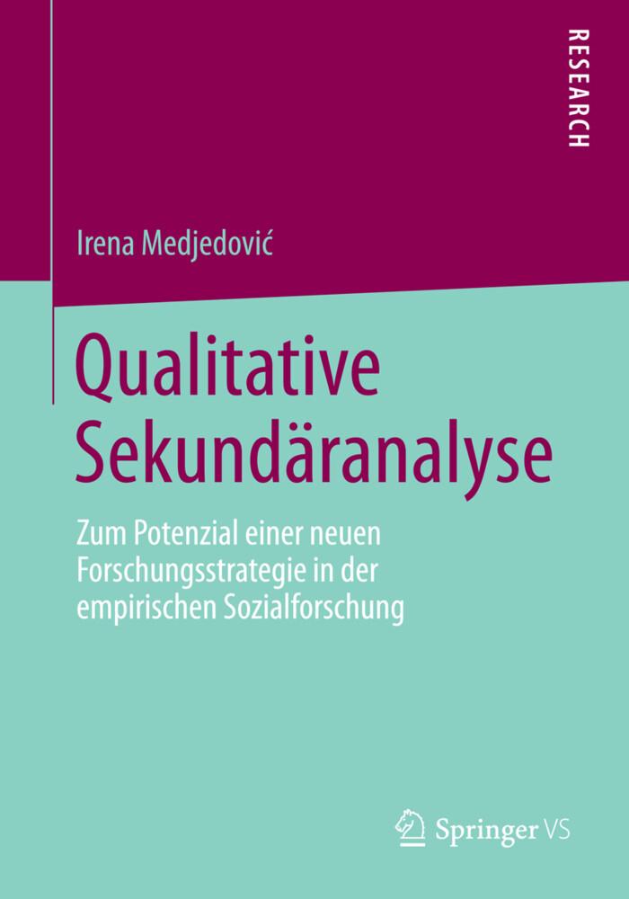 Qualitative Sekundäranalyse als Buch von Irena ...