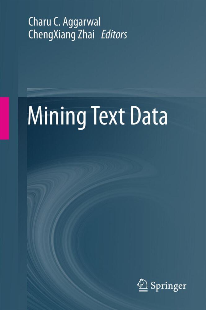 Mining Text Data als Buch von