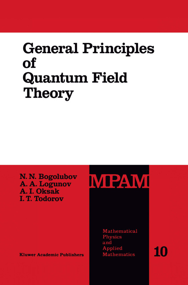 General Principles of Quantum Field Theory als Buch