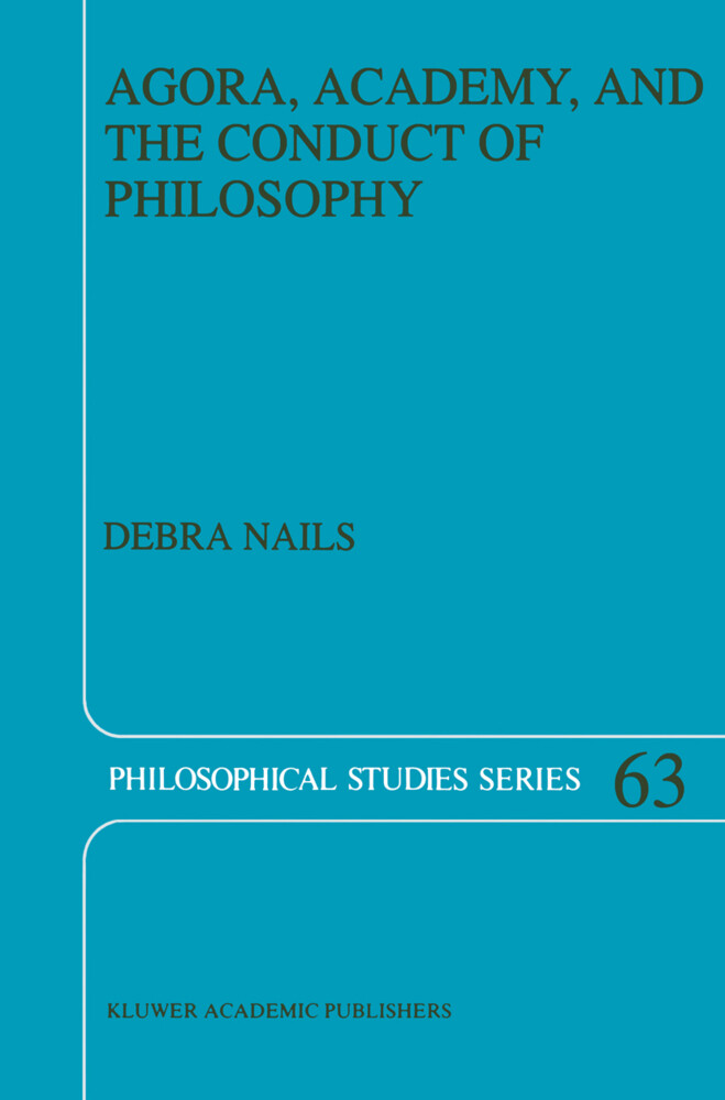 Agora, Academy, and the Conduct of Philosophy als Buch