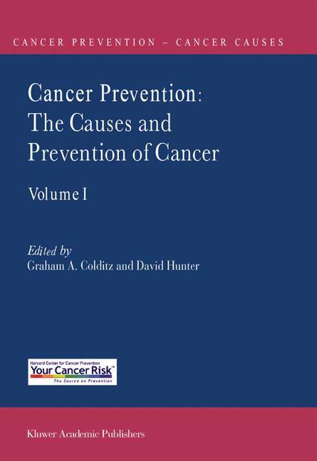 Cancer Prevention: The Causes and Prevention of Cancer -- Volume 1 als Buch