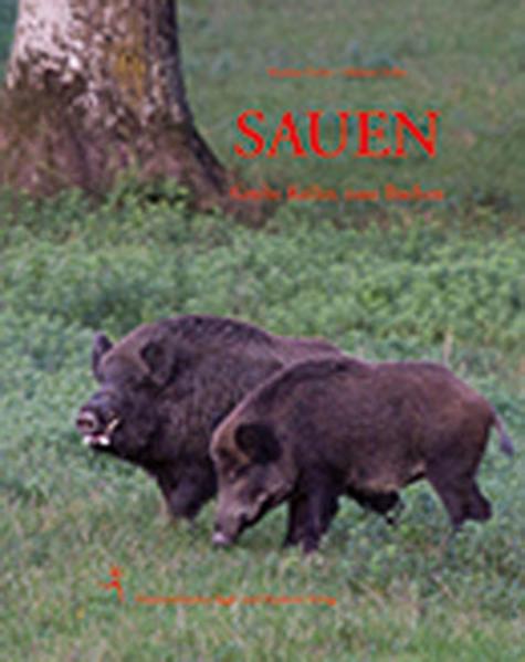 Sauen als Buch von Markus Zeiler, Hubert Zeiler