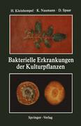 Bakterielle Erkrankungen der Kulturpflanzen