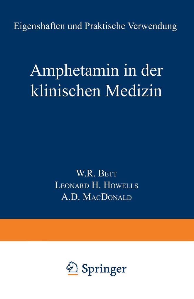 Amphetamin in der Klinischen Medizin als Buch v...