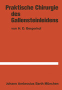 Praktische Chirurgie des Gallensteinleidens