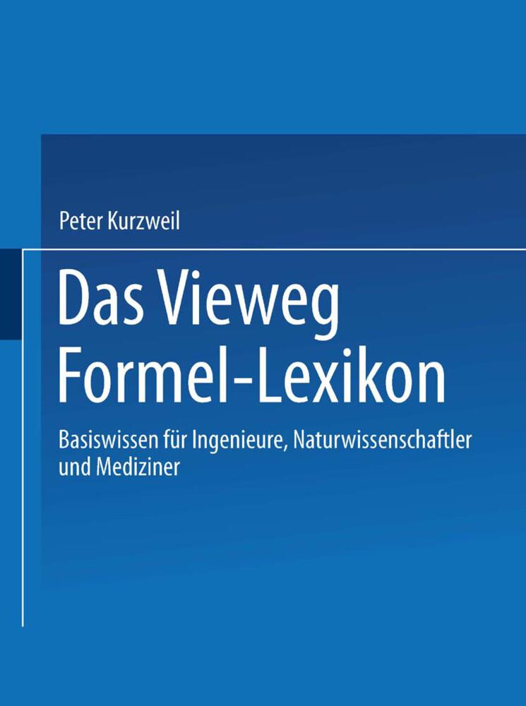 Das Vieweg Formel-Lexikon als Buch von Peter Ku...