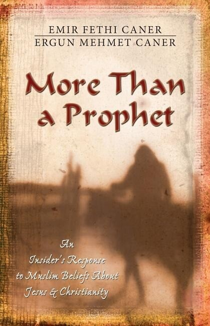 More Than a Prophet: An Insider's Response to Muslim Beliefs about Jesus & Christianity als Taschenbuch
