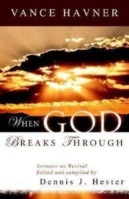 When God Breaks Through: Sermons on Revival by Vance Havner als Taschenbuch