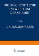Die Geschichtliche Entwicklung der Chemie