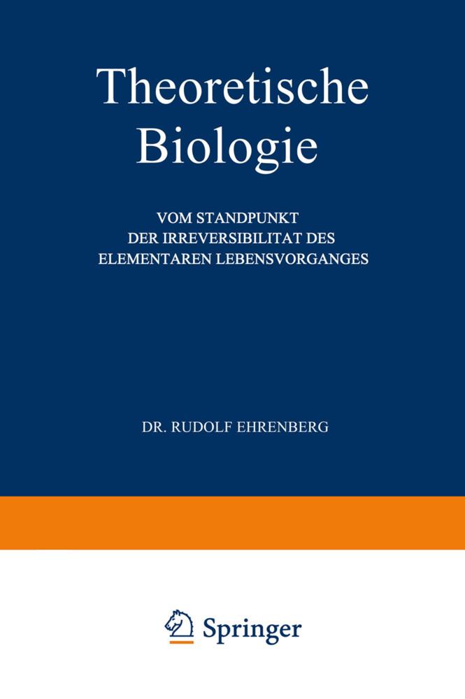 Theoretische Biologie als Buch von Rudolf Ehren...