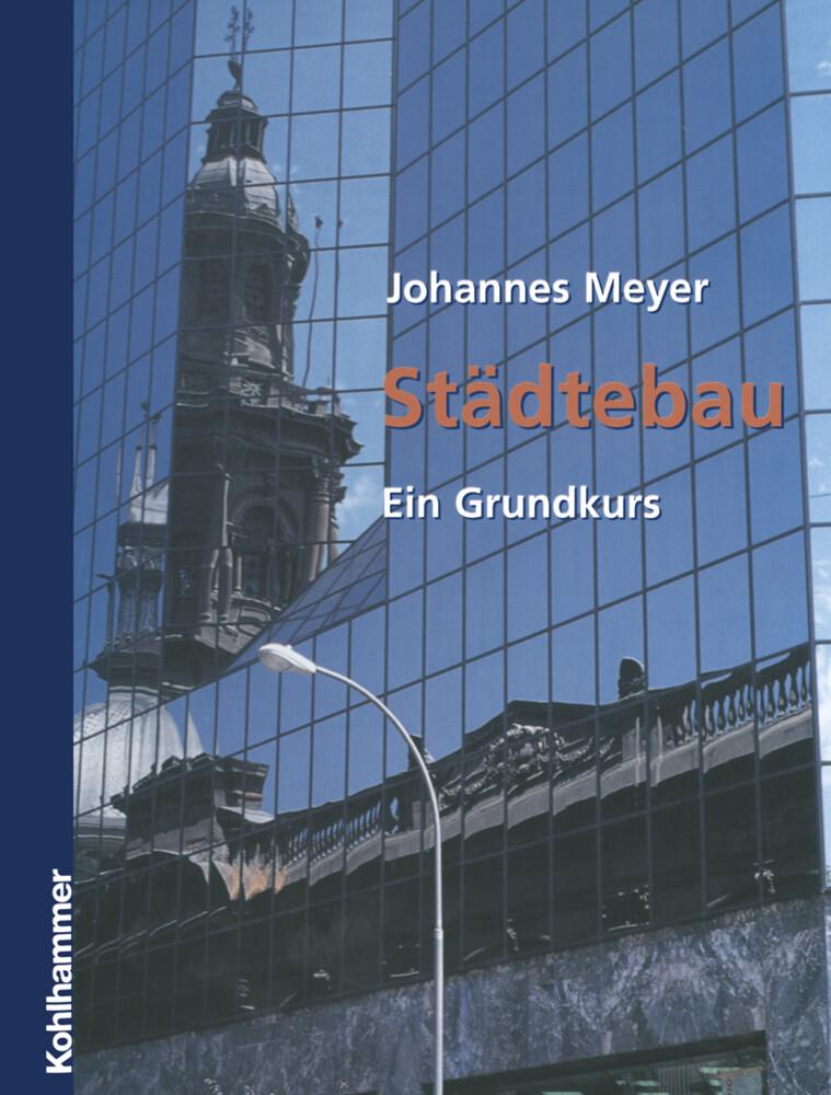 Städtebau als Buch von Johannes Meyer