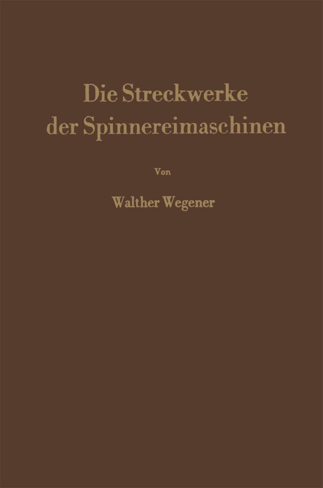Die Streckwerke der Spinnereimaschinen als Buch...