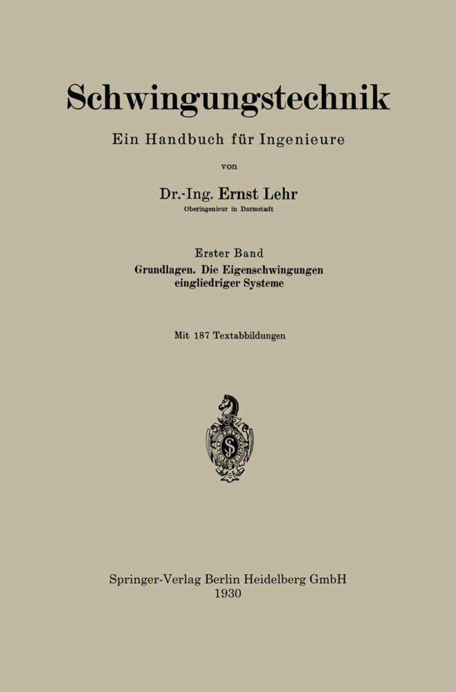 Schwingungstechnik. Ein Handbuch für Ingenieure...