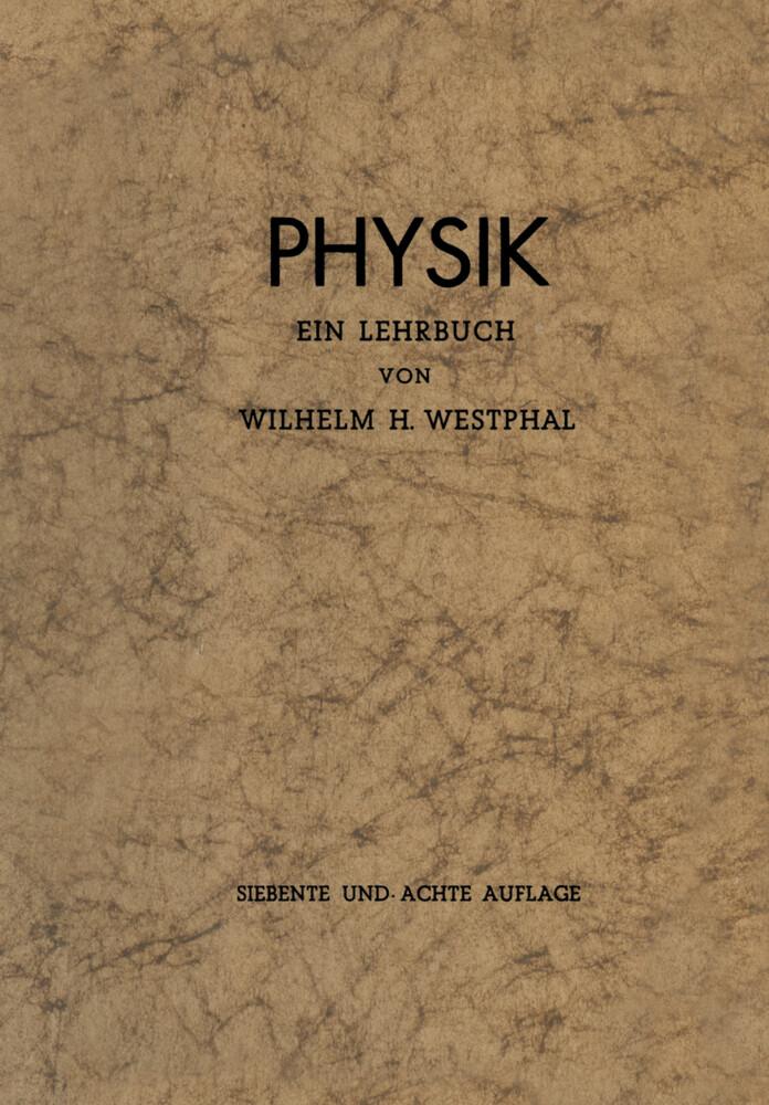 Physik als Buch von Wilhelm H. Westphal