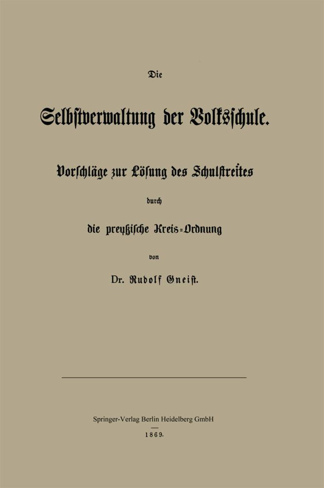 Die Selbstverwaltung der Volksschule als Buch v...