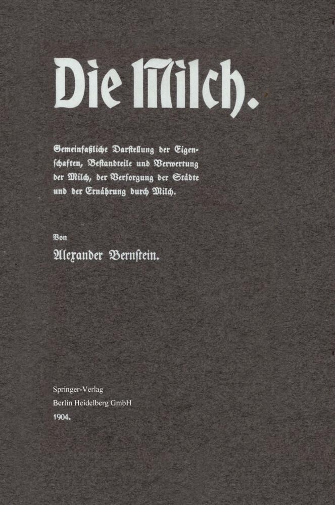Die Milch als Buch von Alexander Bernstein