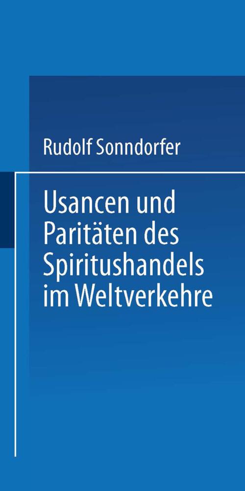 Usancen und Paritäten des Spiritushandels im We...