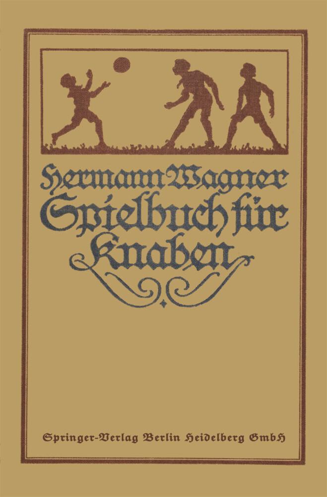 Hermann Wagners Illustriertes Spielbuch für Kna...