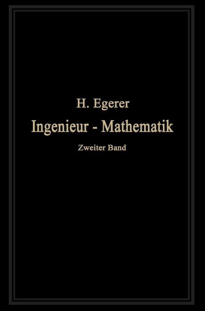 Ingenieur-Mathematik als Buch von Heinz Egerer