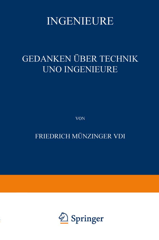 Ingenieure als Buch von Friedrich Münzinger