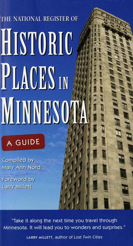 The National Register of Historic Places in Minnesota: A Guide als Taschenbuch