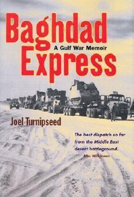 Baghdad Express: A Gulf War Memoir als Buch