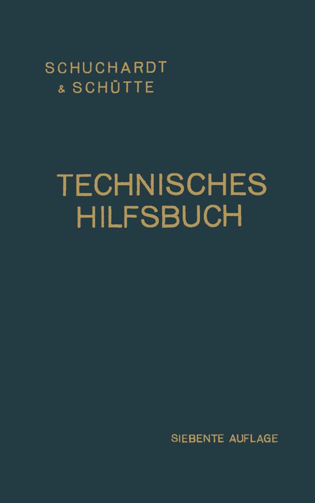 Technisches Hilfsbuch als Buch von Schuchardt &...