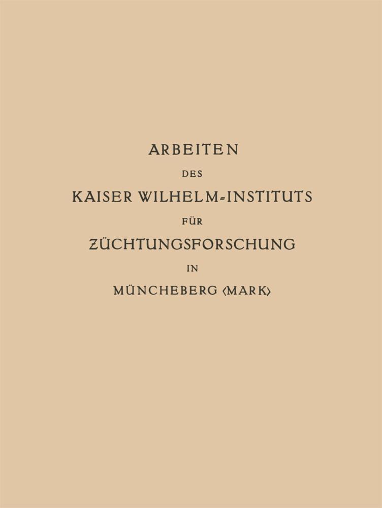 Arbeiten des Kaiser Wilhelm-Instituts für Zücht...