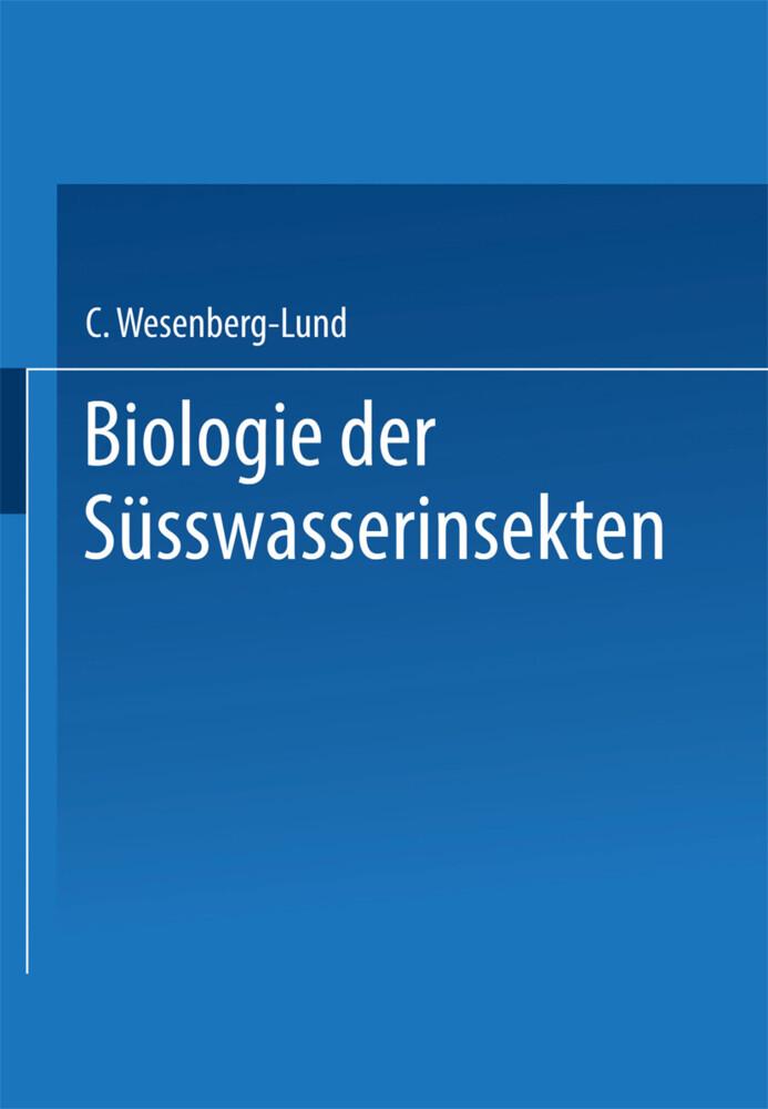 Biologie der Süsswasserinsekten als Buch von Ca...