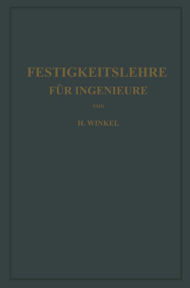 Festigkeitslehre für Ingenieure als Buch von Ku...
