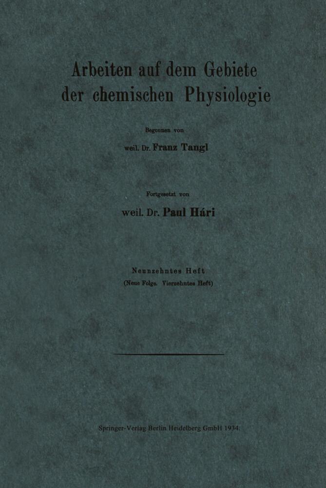 Arbeiten auf dem Gebiete der chemischen Physiol...