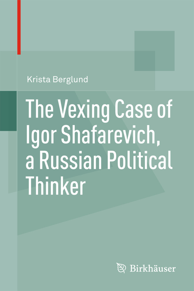 The Vexing Case of Igor Shafarevich, a Russian ...