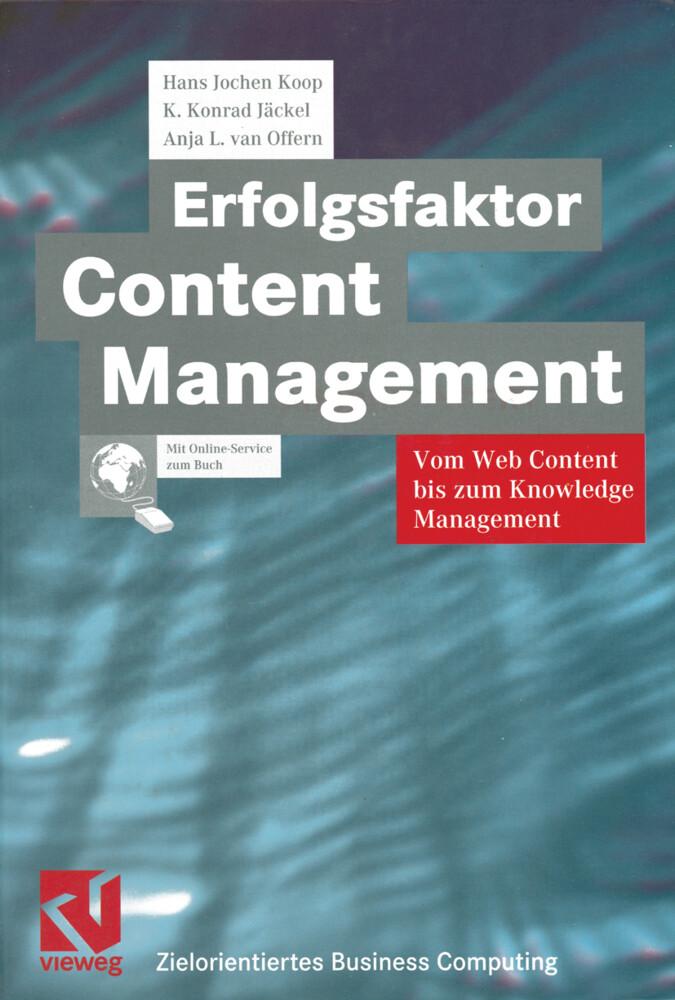Erfolgsfaktor Content Management als Buch von H...
